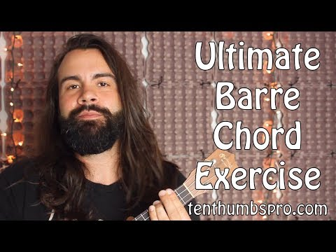 Barre Chords Made Easy - Ultimate Barre Chord Exercise on Ukulele