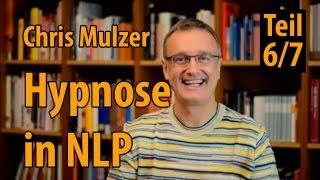 Was ist NLP? - Teil 6: Hypnose im Modell von NLP