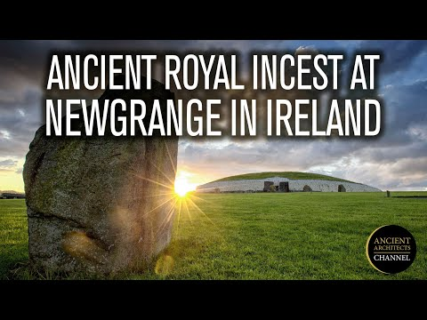 Ancient Royal Incest Discovered in 5,200-Year-Old Remains at Newgrange, Ireland | Ancient Architects