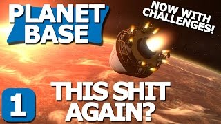 Planetbase Challenge Part 1 - Mining Station Alpha - Planetbase Challenges Gameplay