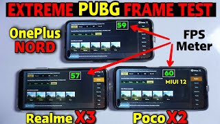 Oneplus Nord Vs Poco X2 Vs Realme X3 : Pubg Gameplay Test with FPS Meter