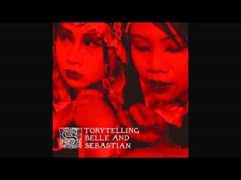 Belle and Sebastian - Storytelling