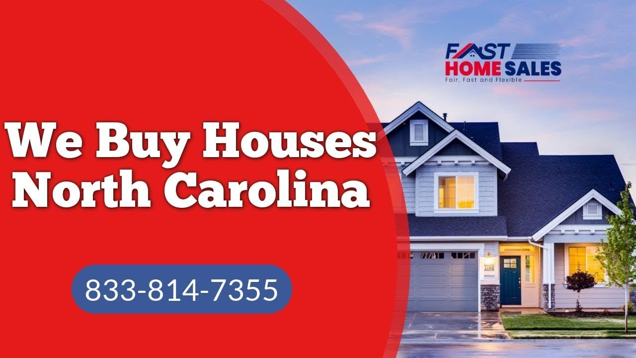 We Buy Houses North Carolina - CALL 833-814-7355