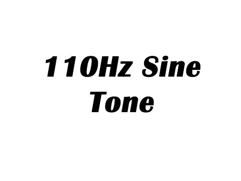 110Hz Sine Wave Test Tone