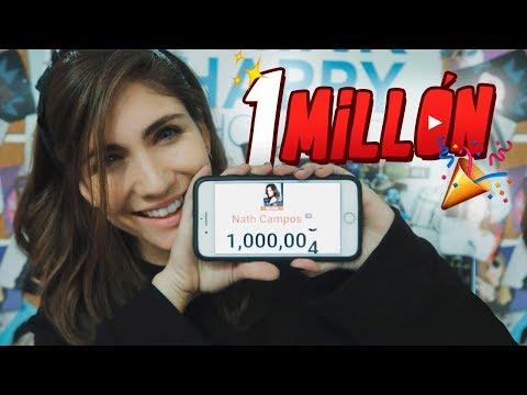 1 MILLÓN DE SUSCRIPTORES - MI HISTORIA - Nath Campos