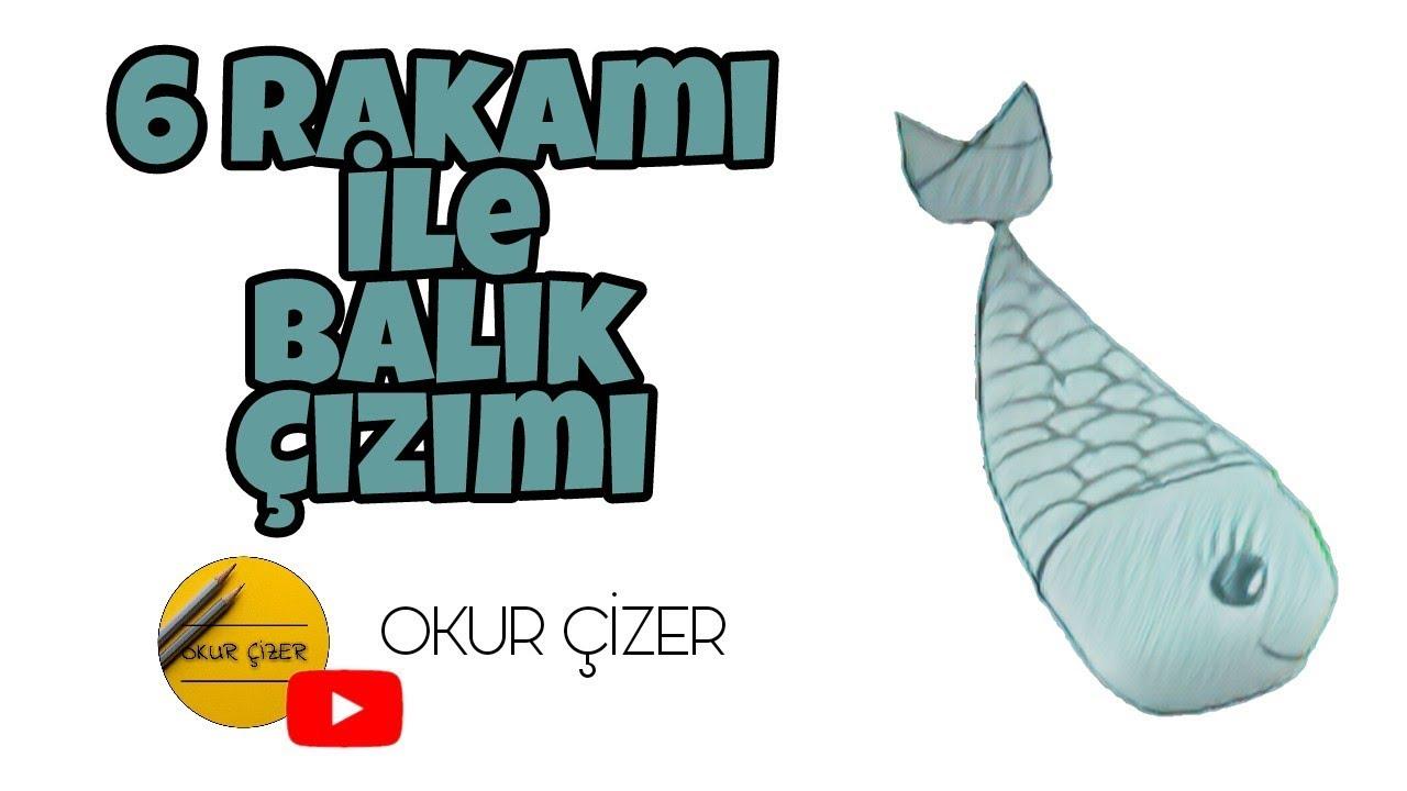 6 Rakamı Ile Balık çizimi Youtube