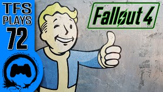 TFS Plays: Fallout 4 - 72 -