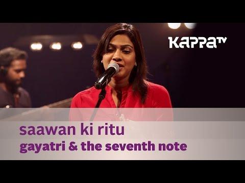 Saawan Ki Ritu - Gayatri & The Seventh Note - Music Mojo - Kappa TV