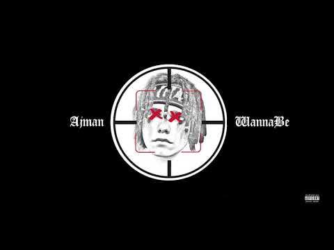 AJMAN - WANNABE (prod.RYGOR)