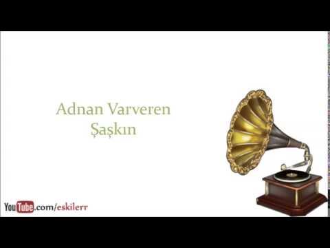 Adnan Varveren & Ekibi - Şaşkın