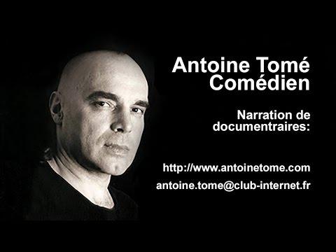 Vidéo Antoine Tomé Comédien - Narration de documentaires