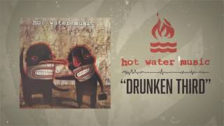 Watch Hot Water Music Drunken Third video