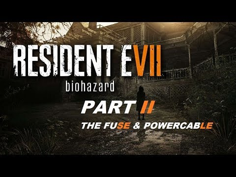RESIDENT EVIL 7 (PART 2) WRECKED SHIP- ( THE FUSE AND POWER