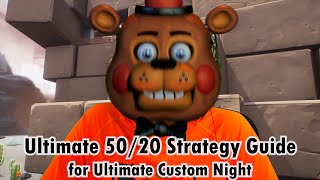 💡 Ultimate 50/20 Strategy Guide for Ultimate Custom Night - Improvements, Techniques and Tricks v1.0