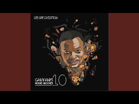 Ganyani's House Grooves 10 (Continuous DJ Mix)