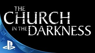 The Church in the Darkness - Teaser Trailer | PS4