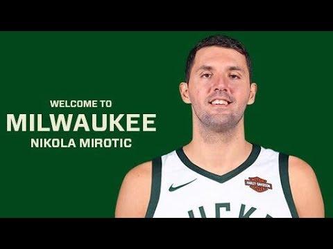 Milwaukee Bucks announce Nikola Mirotic trade