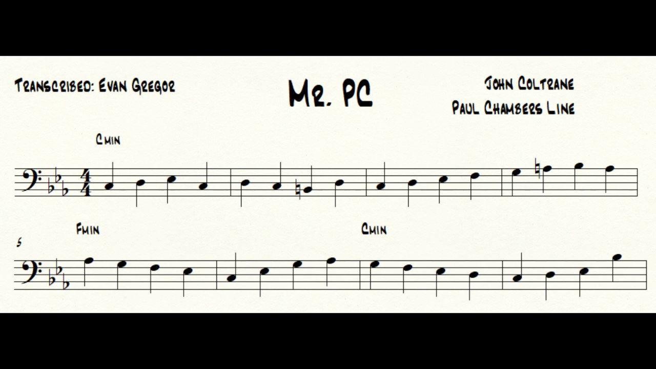 Mr  PC - Paul Chambers Bass Line Transcription