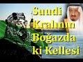 Suudi Arabistan Türkleri Neden Sevmez mp3