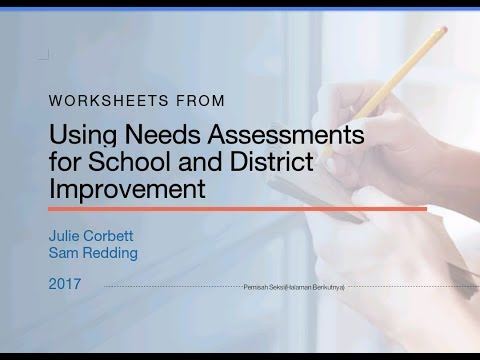 Using Needs Assessments  for School and District Improvement by