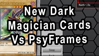 New Dark  Magician Cards Vs PsyFrames
