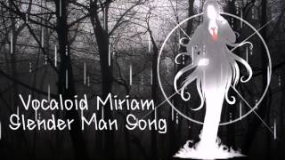 [Vocaloid] Slander Man Song [MIRIAM]  MP3