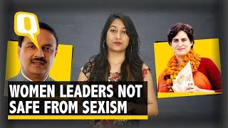 Dear Leaders, Sexist Remarks Can't Deter Our Women in Politics   The Quint