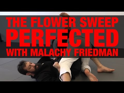 The Flower Sweep Perfected with Malachy Friedman