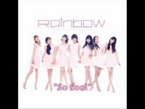 [MP3 DOWNLOAD] Rainbow- So Cool w/ Romanized & English Lyrics