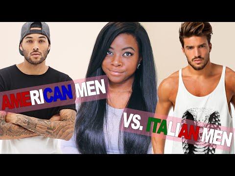American Men vs  Italian Men (Gli Uomini Americani vs. Gli Uomini Italiani)