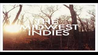 The Midwest Indies- Love During War Time (LYRICS IN DESCRIPTION)