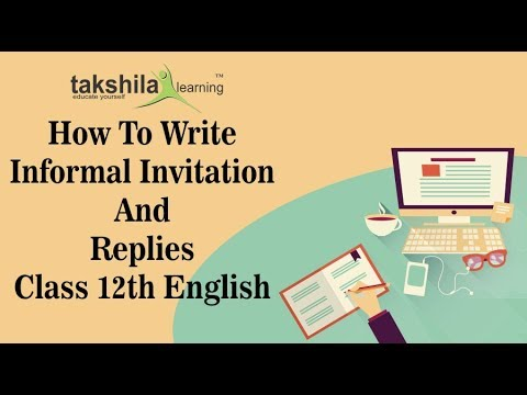 How to write Informal Invitations and Replies | Writing Section CBSE Class 12th English