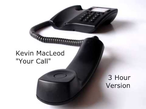 Kevin MacLeod - Your Call - 3 Hour Version
