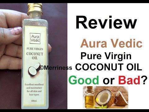 Virgin Coconut Oil | Aura Vedic Pure Virgin Coconut Oil | Review | Merriness