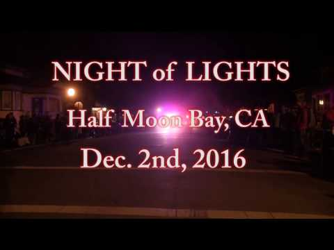 Night of Lights 2016, Half Moon Bay, CA