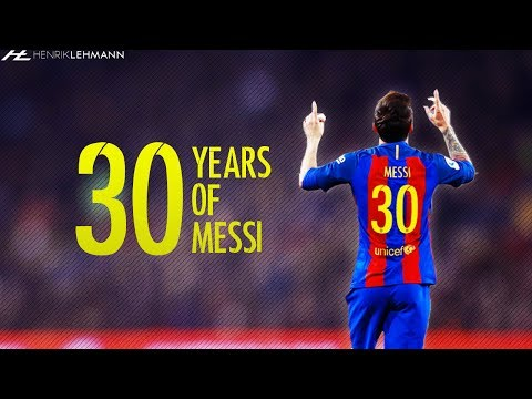 Happy birthday Leo! ● 30 Years Of Messi ● 1987-2017
