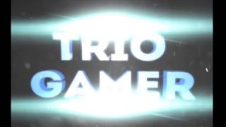 intro do canal trio gamer