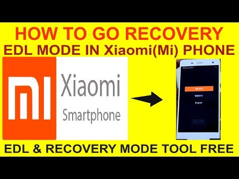 HOW TO GO  RECOVERY & EDL MODE IN Xiaomi(Mi) PHONE