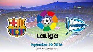 Preview barcelona vs deportivo alaves 10/09/2016 in camp nou, - la liga 2016/2017 prediction ...