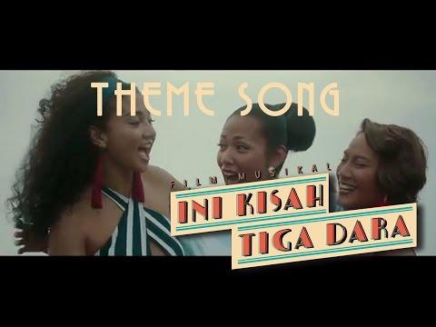 Theme Song Ini Kisah Tiga Dara | #IniKisahTigaDara