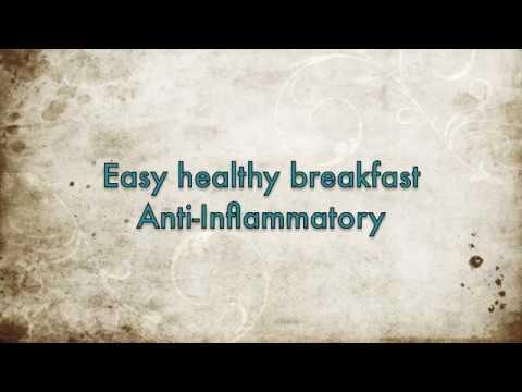 Easy healthy breakfast anti-inflammatory