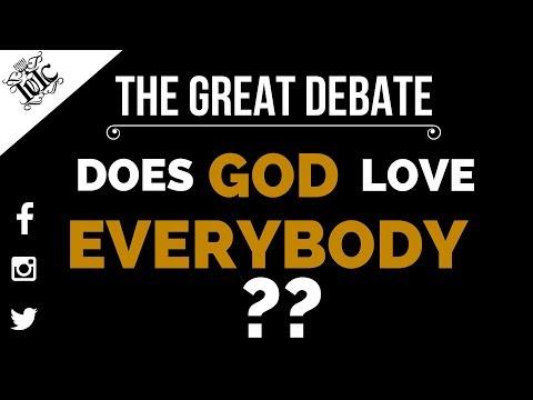 The Israelites: The Great Debate: Does God Love Everybody???