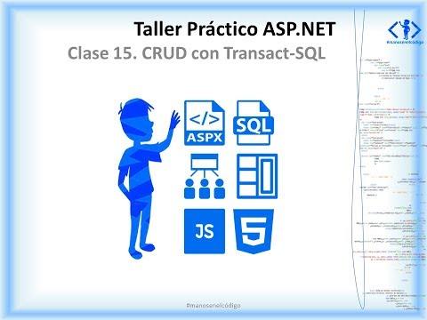Clase 15 Taller Práctico ASP.NET. CRUD con Transact-SQL