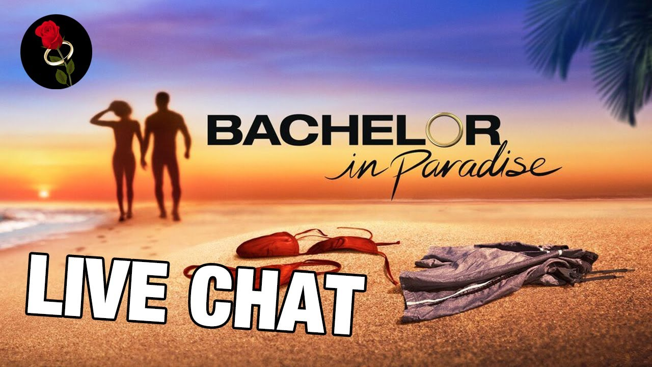 Download The Bachelor in Paradise Episode 8 Post Show Live Chat + Sleuthing! (Paradise Season 7)