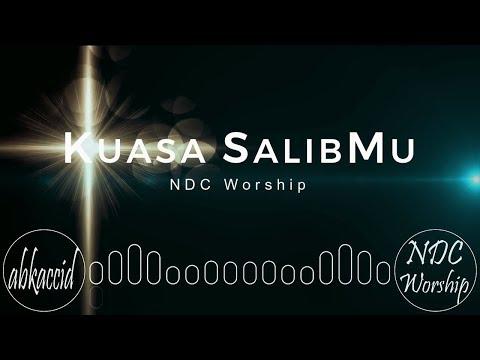 Kuasa SalibMu - NDC Worship