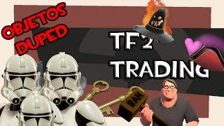 TF2 Trading Ep4: Objetos duplicados o duped- Guia definitiva