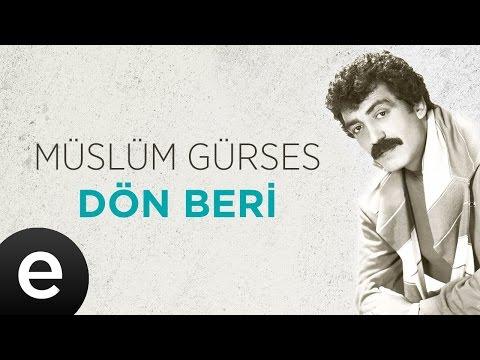 Dön Beri (Müslüm Gürses) Official Audio #dönberi #müslümgürses