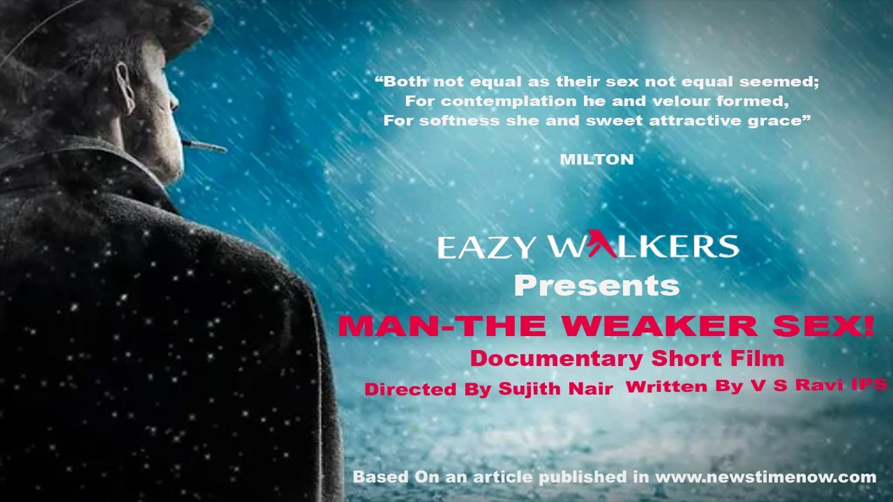 MAN THE WEAKER SEX! | English Documentary Film 2020