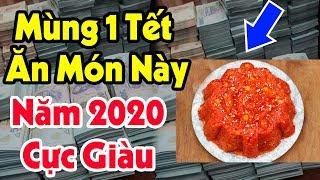 Mùng 1 Tết 2020 Ăn Món Này Để Mua Nhà Mua Xe, Tiền Bạc Ùn Ùn Kéo Về Trong Năm Mới