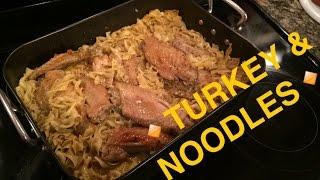 Turkey & Noodles